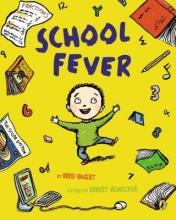 Bagert, Brod School Fever