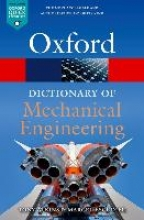 Marcel Escudier,   Tony Atkins A Dictionary of Mechanical Engineering