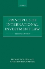 Dolzer, Rudolf Principles of International Investment Law