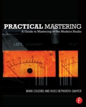 Cousins, Mark Practical Mastering