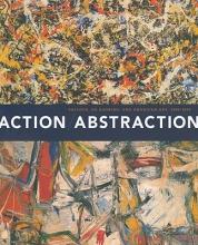 Kleeblatt, Norman L Action/Abstraction - Pollock, de Kooning and American Art 1940-1976