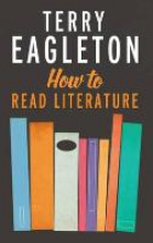 Eagleton, Terry How to Read Literature
