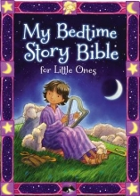 Syswerda, Jean E. My Bedtime Story Bible for Little Ones