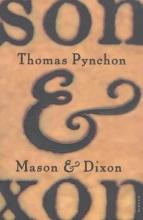 Pynchon, Thomas Mason & Dixon
