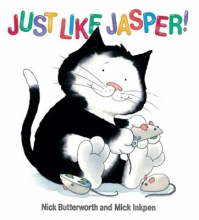 Butterworth, Nick Jasper: Just Like Jasper