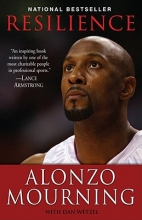 Mourning, Alonzo,   Wetzel, Dan Resilience