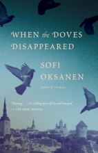 Oksanen, Sofi When the Doves Disappeared