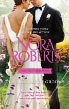 Roberts, Nora The MacGregor Grooms