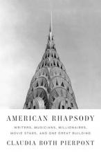 Pierpont, Claudia Roth American Rhapsody