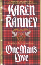 Ranney, Karen One Man`s Love