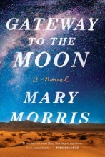 Morris, Mary Gateway to the Moon