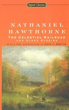 Hawthorne, Nathaniel The Celestial Railroad And Other Stories