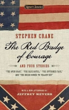 Crane, Stephen The Red Badge of Courage and Four Stories