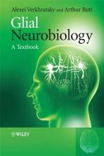 Alexei Verkhratsky,   Arthur Morgan Butt Glial Neurobiology