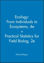 Michael Begon Ecology: From Individuals to Ecosystems, 4e + Practical Statistics for Field Biolog, 2e