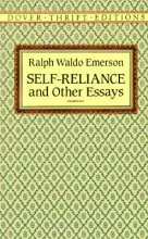 Emerson, Ralph Waldo Self-Reliance, and Other Essays