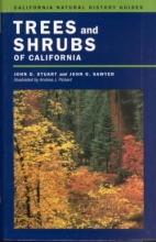John D. Stuart,   John O. Sawyer,   Andrea J. Pickart Trees and Shrubs of California