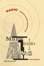 Mowitt, John Radio - Essays in Bad Reception