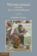 Parker, Deborah Michelangelo and the Art of Letter Writing