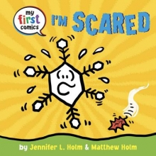 Holm, Jennifer L. I`m Scared