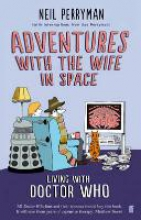 Perryman, Neil Adventures with the Wife in Space