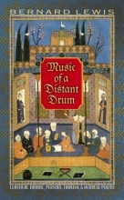 Lewis, Bernard Music of a Distant Drum - Classical Arabic, Persian, Turkish, and Hebrew Poems