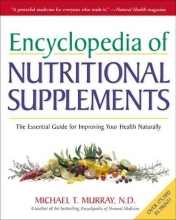 Michael T. Murray Encylopedia Of Nutritional Supplements