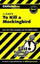 Castleman, Tamara Cliffsnotes on Lee`s to Kill a Mockingbird