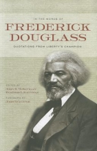 Douglass, Frederick In the Words of Frederick Douglass