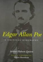 Quinn, Arthur Hobson Edgar Allan Poe - A Critical Biography