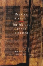 Blanchot, Maurice The Writing of the Disaster