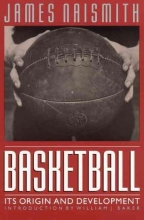 Naismith, James,   Baker, William J. Basketball