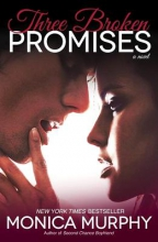 Murphy, Monica Three Broken Promises