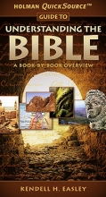 Kendell H. Easley Holman QuickSource Guide to Understanding the Bible