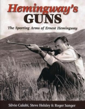 Calabi, Silvio,   Helsley, Steve,   Sanger, Roger Hemingway`s Guns