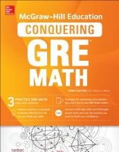 Moyer, Robert E., Ph.D. McGraw-Hill Education Conquering the New GRE Math
