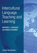 Anthony J. Liddicoat,   Angela Scarino Intercultural Language Teaching and Learning