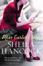 Hancock, Sheila Miss Carter`s War