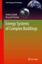 Ziebik, Andrzej Energy Systems of Complex Buildings