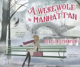 Thompson, Vicki Lewis A Werewolf in Manhattan