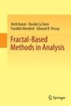 Herb Kunze,   Davide La Torre,   Franklin Mendivil,   Edward R. Vrscay Fractal-Based Methods in Analysis