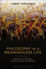 Tartaglia, James Philosophy in a Meaningless Life