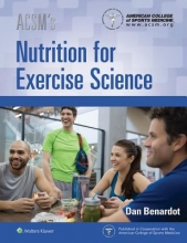 American College of Sports Medicine ACSM`s Nutrition for Exercise Science