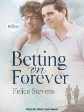 Stevens, Felice Betting on Forever