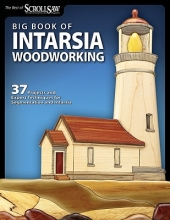Scroll Saw Woodworking & Crafts Magazine Big Book of Intarsia Woodworking