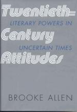 Allen, Brooke Twentieth-Century Attitudes