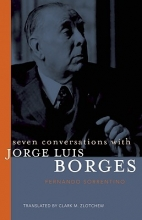 Sorrentino, Fernando Seven Conversations With Jorge Luis Borges