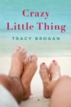 Brogan, Tracy Crazy Little Thing