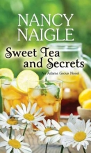 Naigle, Nancy Sweet Tea and Secrets