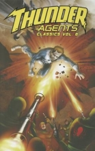 Skeates, Steve T.H.U.N.D.E.R. Agents Classics, Volume 6